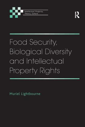 Food Security, Biological Diversity and Intellectual Property Rights book cover