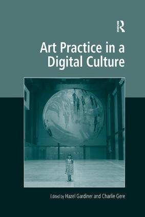 Art Practice in a Digital Culture: 1st Edition (Paperback) book cover