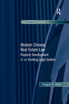 Modern Chinese Real Estate Law: Property Development in an Evolving Legal System, 1st Edition (Paperback) book cover