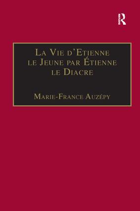 La Vie d'Etienne le Jeune par Étienne le Diacre: Introduction, édition et Traduction book cover