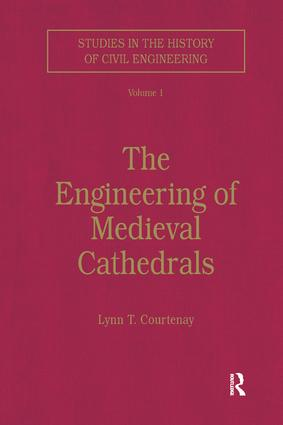The Engineering of Medieval Cathedrals: 1st Edition (Paperback) book cover