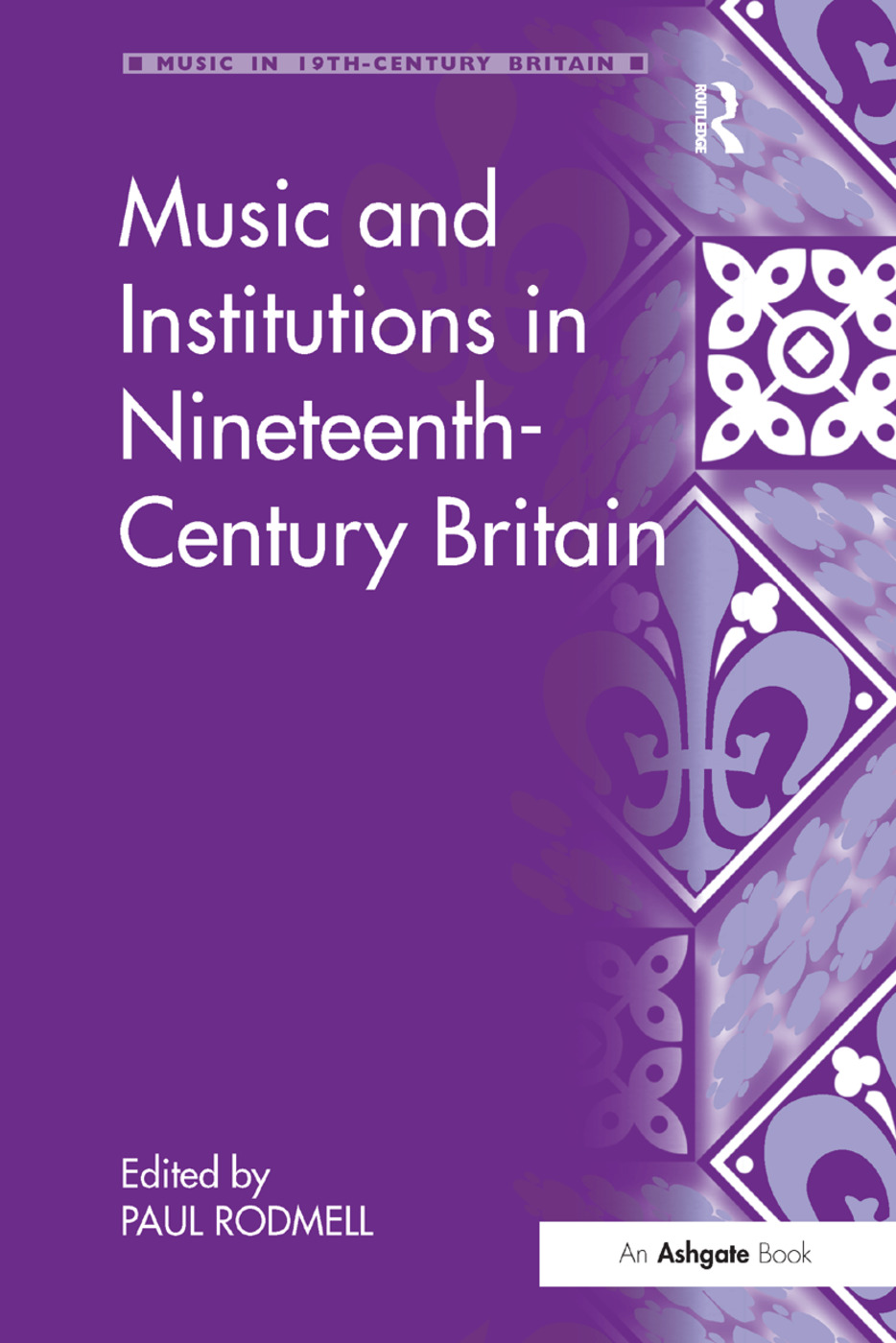 Music and Institutions in Nineteenth-Century Britain book cover