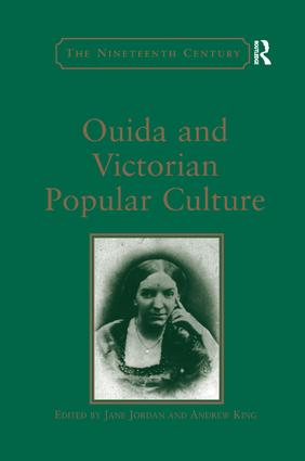 Ouida and Victorian Popular Culture: 1st Edition (Paperback) book cover