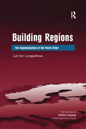 Building Regions: The Regionalization of the World Order, 1st Edition (Paperback) book cover