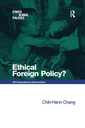 Ethical Foreign Policy?: US Humanitarian Interventions, 1st Edition (Paperback) book cover