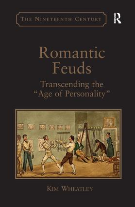 Romantic Feuds: Transcending the 'Age of Personality', 1st Edition (Paperback) book cover