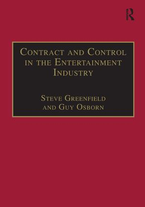 Contract and Control in the Entertainment Industry: Dancing on the Edge of Heaven book cover