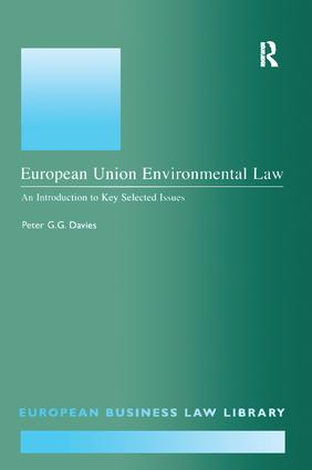 European Union Environmental Law: An Introduction to Key Selected Issues book cover