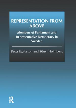 Representation From Above: Members of Parliament and Representative Democracy in Sweden, 1st Edition (Paperback) book cover