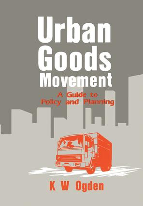 Urban Goods Movement: A Guide to Policy and Planning book cover