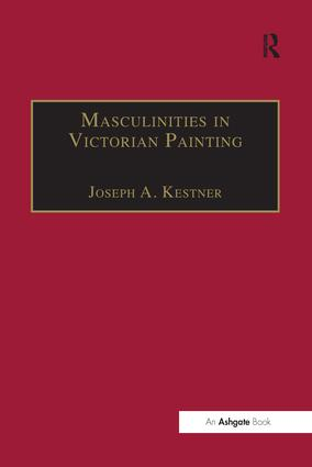 Masculinities in Victorian Painting: 1st Edition (Paperback) book cover