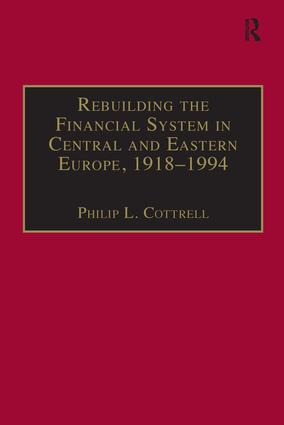 Rebuilding the Financial System in Central and Eastern Europe, 1918–1994 book cover