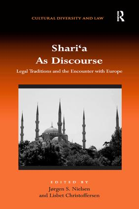 Shari'a As Discourse: Legal Traditions and the Encounter with Europe, 1st Edition (Paperback) book cover