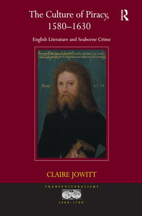 The Culture of Piracy, 1580–1630: English Literature and Seaborne Crime, 1st Edition (Paperback) book cover