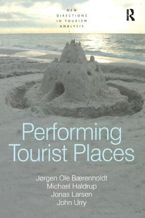 Performing Tourist Places: 1st Edition (Paperback) book cover