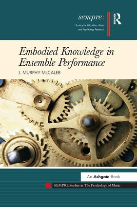 Embodied Knowledge in Ensemble Performance book cover