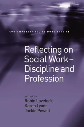 Reflecting on Social Work - Discipline and Profession (Paperback) book cover