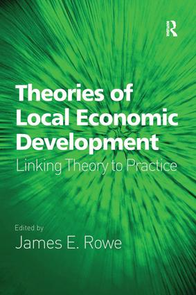 Theories of Local Economic Development: Linking Theory to Practice, 1st Edition (Paperback) book cover