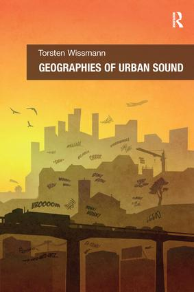 Geographies of Urban Sound: 1st Edition (Paperback) book cover