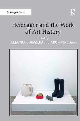 Heidegger and the Work of Art History book cover
