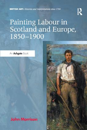 Painting Labour in Scotland and Europe, 1850-1900