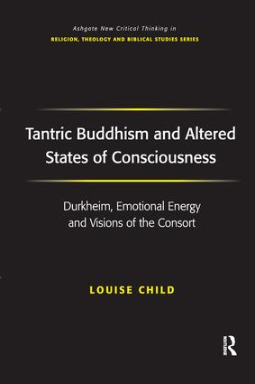 Tantric Buddhism and Altered States of Consciousness: Durkheim