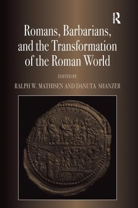 Romans, Barbarians, and the Transformation of the Roman World: Cultural Interaction and the Creation of Identity in Late Antiquity, 1st Edition (e-Book) book cover