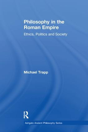 Philosophy in the Roman Empire: Ethics, Politics and Society book cover