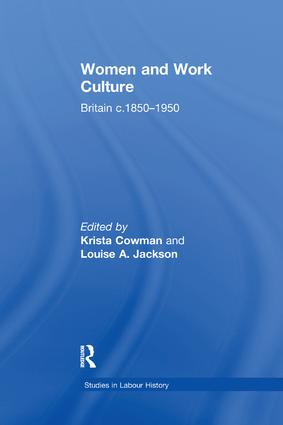 Women and Work Culture: Britain c.1850–1950 book cover