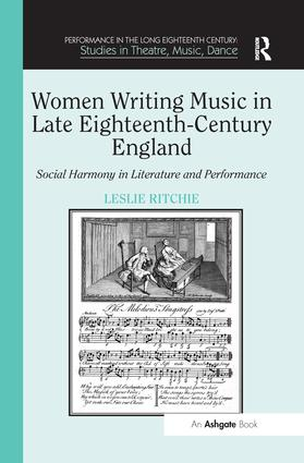 Women Writing Music in Late Eighteenth-Century England: Social Harmony in Literature and Performance book cover
