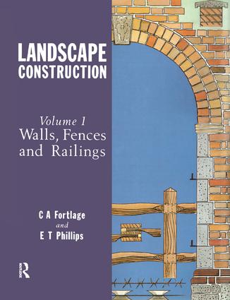 Landscape Construction: Volume 1: Walls, Fences and Railings, 1st Edition (Paperback) book cover