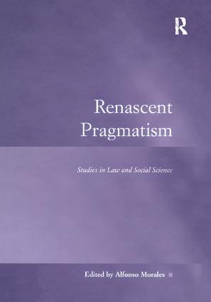 Renascent Pragmatism: Studies in Law and Social Science, 1st Edition (Paperback) book cover