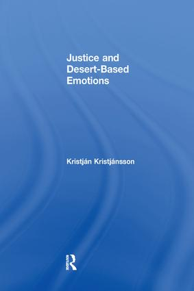 Justice and Desert-Based Emotions: 1st Edition (Paperback) book cover