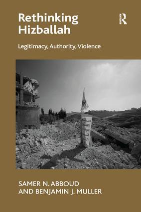 Rethinking Hizballah: Legitimacy, Authority, Violence book cover