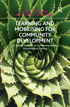 Learning and Mobilising for Community Development: A Radical Tradition of Community-Based Education and Training, 1st Edition (Paperback) book cover