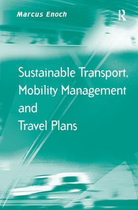 Sustainable Transport, Mobility Management and Travel Plans: 1st Edition (Paperback) book cover
