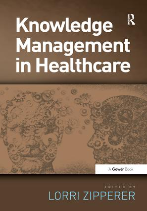 Knowledge Management in Healthcare: 1st Edition (Paperback) book cover