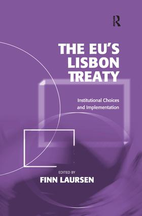 The EU's Lisbon Treaty: Institutional Choices and Implementation book cover