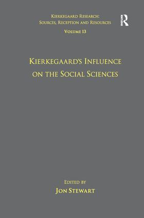 Volume 13: Kierkegaard's Influence on the Social Sciences: 1st Edition (Paperback) book cover