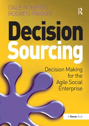 Decision Sourcing: Decision Making for the Agile Social Enterprise book cover