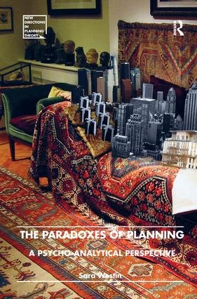 The Paradoxes of Planning: A Psycho-Analytical Perspective book cover