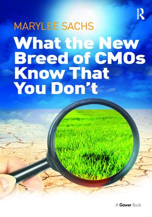 What the New Breed of CMOs Know That You Don't: 1st Edition (Paperback) book cover