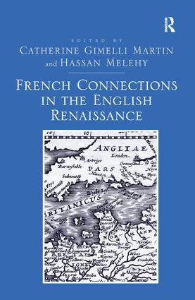 French Connections in the English Renaissance: 1st Edition (Paperback) book cover