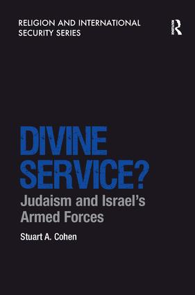 Divine Service?: Judaism and Israel's Armed Forces book cover