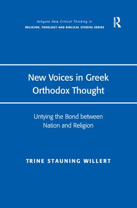 New Voices in Greek Orthodox Thought: Untying the Bond between Nation and Religion book cover