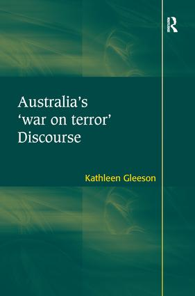 Australia's 'war on terror' Discourse: 1st Edition (Paperback) book cover