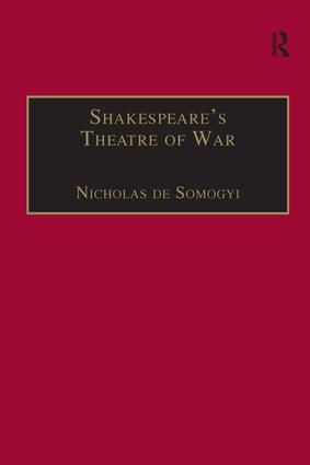 Shakespeare's Theatre of War: 1st Edition (Paperback) book cover