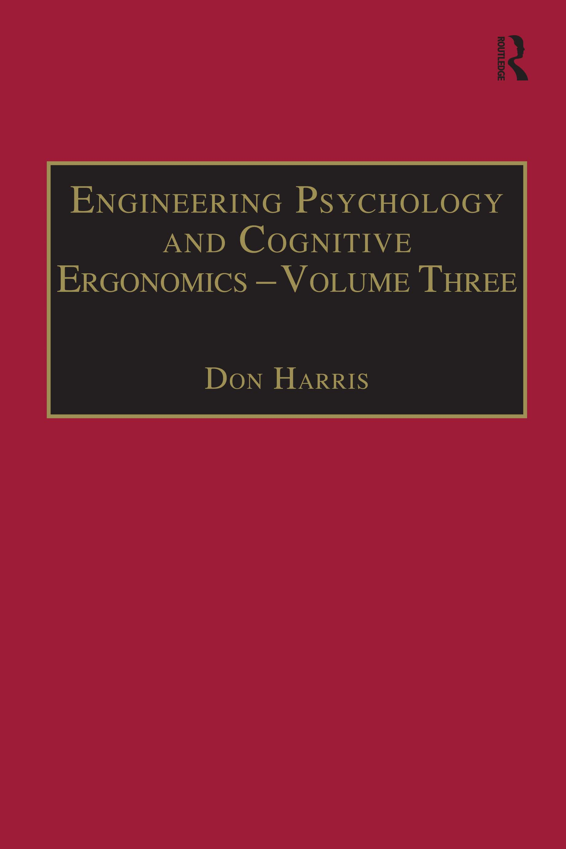 Engineering Psychology and Cognitive Ergonomics: Volume 3: Transportation Systems, Medical Ergonomics and Training, 1st Edition (Paperback) book cover