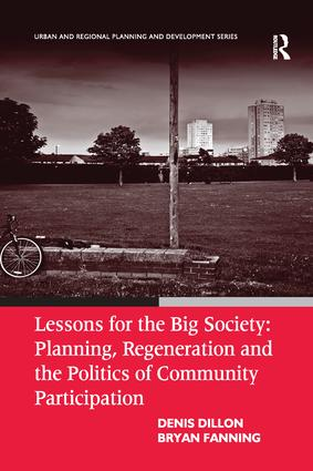 Lessons for the Big Society: Planning, Regeneration and the Politics of Community Participation: 1st Edition (Paperback) book cover