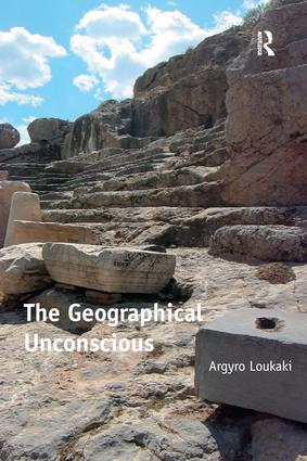 The Geographical Unconscious: 1st Edition (Paperback) book cover